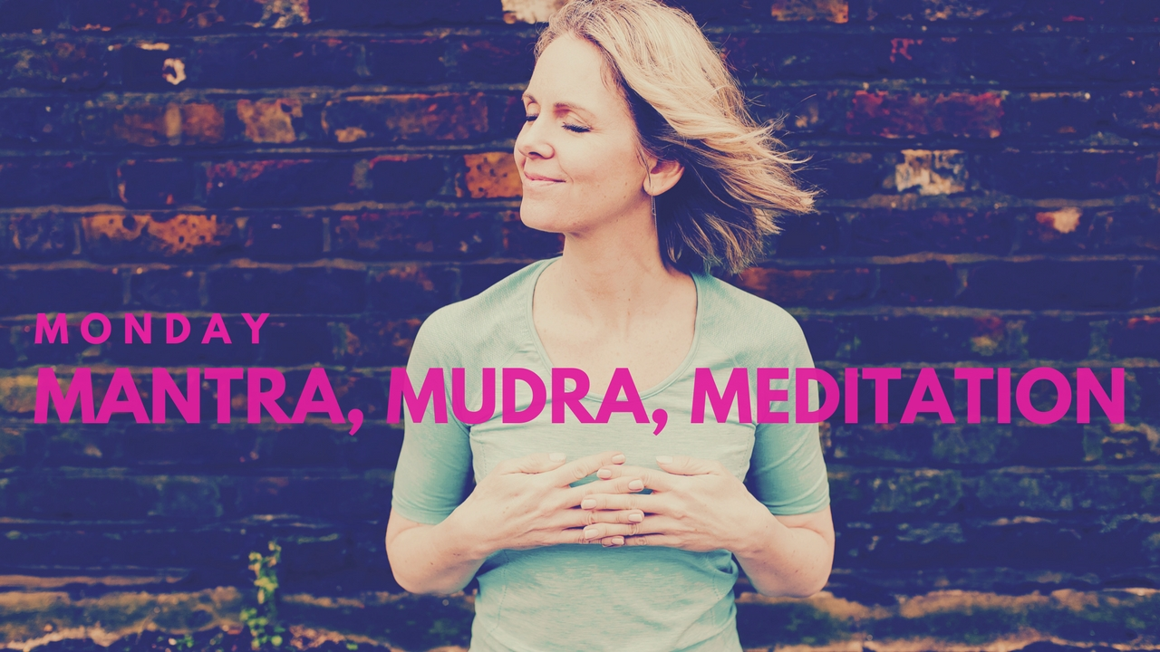 Monday Mantra, Mudra, Meditation thumbnail